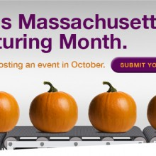 MASSACHUSETTS PROMOTES MANUFACTURING SECTOR IN OCTOBER