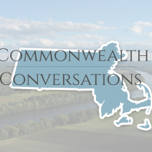 "Massachusetts Senate Conducting ""Commonwealth Conversations"" in February & March"