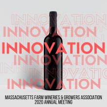 Massachusetts Farm Wineries & Growers Association Annual Meeting